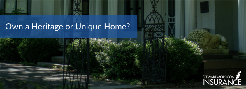 Do you own a Heritage or Unique Home?
