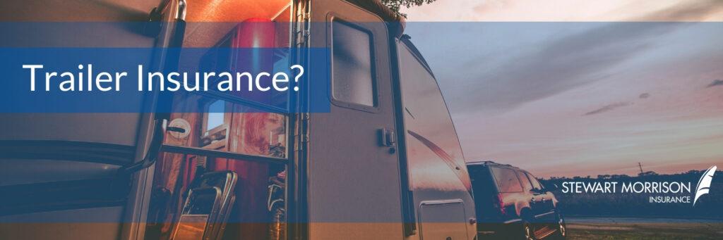 Trailer Insurance